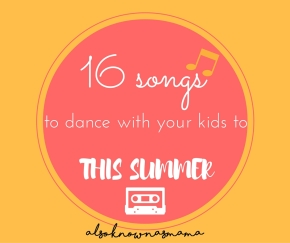 Mama and Kid-Approved SummerPlaylist