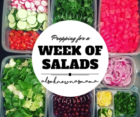 Prepping for a Week ofSalads