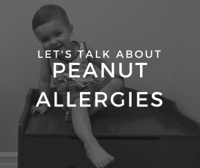 Let's Talk About Peanut Allergies