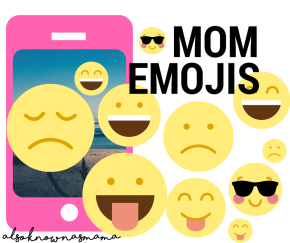 What Moms Really Mean When They UseEmojis